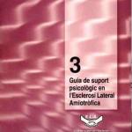 Guia de suport psicológic en l´Esclerosi Lateral Amiotrófica